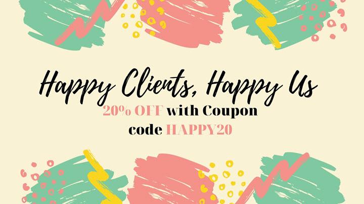 Happy Clients, Happy Us